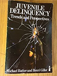 Juvenile Delinquency: Trends and Perspectives (Penguin education)