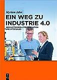 Ein Weg zu Industrie 4.0: Geschäftsmodell für Produktion und After Sales (Lehr- und Handbücher der Betriebswirtschaftslehre)