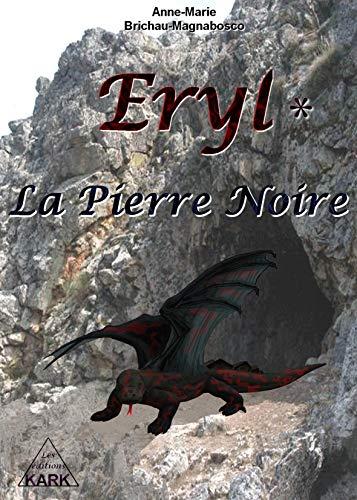 Couverture du livre Eryl : La Pierre Noire