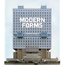 Modern Forms: A Subjective Atlas of 20th-Century Architecture