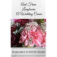 And From Longbourn, A Wedding Comes (English Edition)