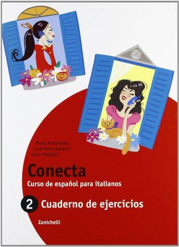 Conecta. Cuaderno. Per la Scuola media. Con espansione online: 2