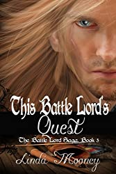 This Battle Lord's Quest (The Battle Lord Saga Book 5)