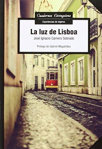 Luz de Lisboa,La (Cuadernos Livingstone)