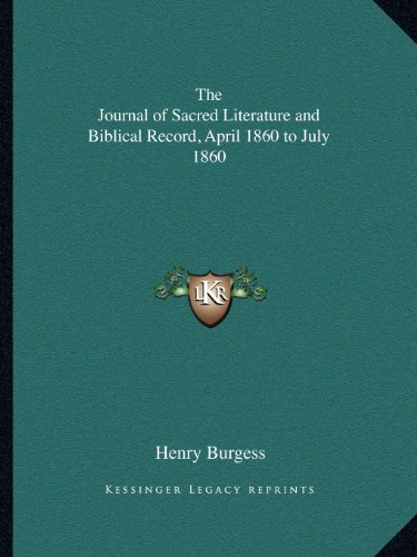 The Journal of Sacred Literature and Biblical Record, April 1860 to July 1860