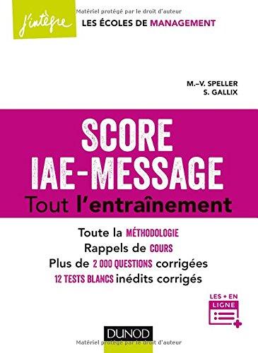 Score IAE-Message - Tout l'entranement: 12 tests blancs indits - 2000 questions corriges
