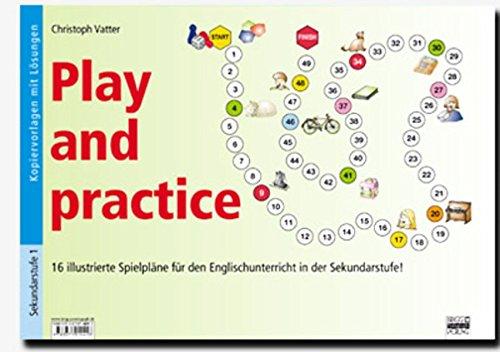 Preisvergleich Produktbild Play and practice - Sekundarstufe: 16 illustrierte Spielpläne für den Englischunterricht in der Sekundarstufe I