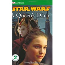 DK Readers L2: Star Wars: A Queen's Diary (DK Reader - Level 2) by Simon Beecroft (2007-09-17)