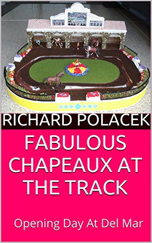 fabulous-chapeaux-at-the-track-opening-day-at-del-mar-english-edition