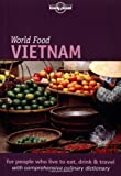 Lonely Planet World Food Vietnam