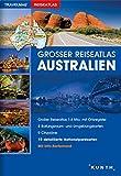 Großer Reiseatlas Australien: 1:4 Mio. (KUNTH Reiseatlanten) -
