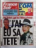 FRANCE SOIR [No 19387] du 17/01/2007 - JACK KACHKAR - L'OM QUI TOMBE A PIC - OMAR HARFOUCH A GAGNE FACE A MADAME DE FONTENAY - J'AI EU SA TETE