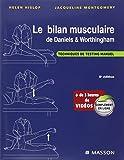 Le bilan musculaire de Daniels et Worthingham - Techniques de testing manuel
