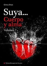 Suya, cuerpo y alma - Volumen 7 par Olivia Dean