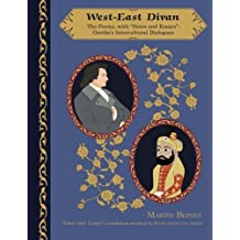 West-East Divan: Poems, with Notes and Essays: Goethe's Intercultural Dialogues (Global Academic Publishing Books) by Johann Wolfgang von Goethe (2010-12-15)