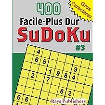 400 Facile-Plus Dur SuDoKu #3