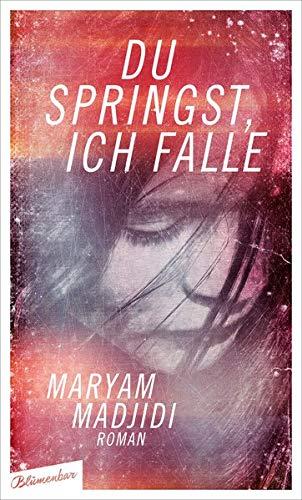 Buchseite und Rezensionen zu 'Du springst, ich falle: Roman' von Maryam Madjidi