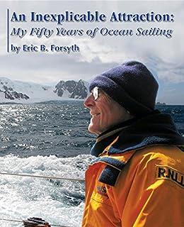 Descargar It Español Torrent An Inexplicable Attraction: My Fifty Years of Ocean Sailing Novelas PDF