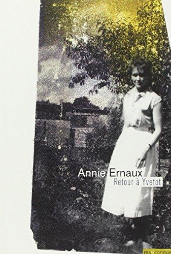 Retour à Yvetot par Annie Ernaux