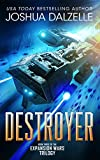 Destroyer (Expansion Wars Trilogy, Book 3)