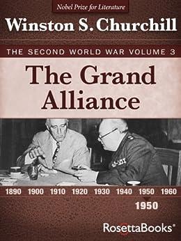 The Grand Alliance: The Second World War, Volume 3 (Winston Churchill World War II Collection) by [Churchill, Winston]