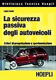 Image de La sicurezza passiva degli autoveicoli: Criteri di progettazione e sperimentazione