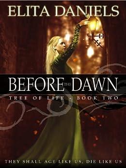 Before the Dawn (Tree of Life series, Book #2) by [Daniels, Elita]