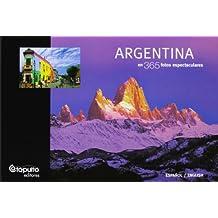 Argentina En 365 Fotos Espectaculares
