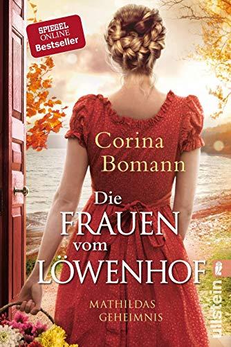nhof - Mathildas Geheimnis: Roman (Die Löwenhof-Saga, Band 2) ()