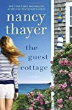 The Guest Cottage: A Novel by Nancy Thayer (2015-05-12)