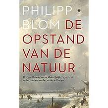 De opstand van de natuur (Dutch Edition)