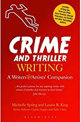 Crime and Thriller Writing: A Writers' & Artists' Companion (Writers' and Artists' Companions) Paperback