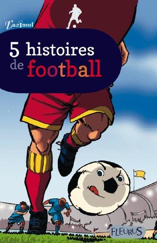 5-histoires-de-football