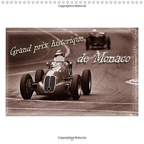Historic Grand Prix of Monaco 2017 (Calvendo Sports) por Stefan Bau