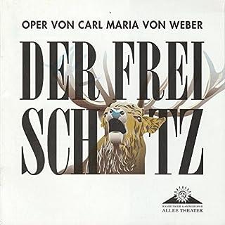 Programmheft DER FREISCHÜTZ. Premiere 23. Februar 2000