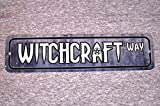Dozili Metal Sign Witchcraft Way Street Witchery Witch Magic Cast a Spell Good Evil rituali Witches Occult Cult Garage Man Cave Wall Plaque