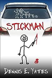 Stickman 3 (A serial killer action thriller) (English Edition)