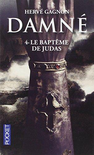 Damné (4) : Le Baptême de Judas