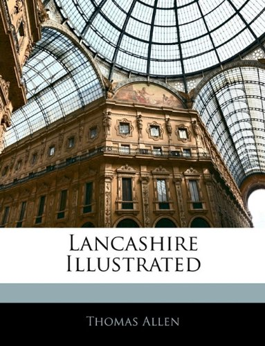 Lancashire Illustrated