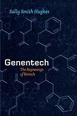 Genentech – The Beginnings of Biotech (Synthesis)