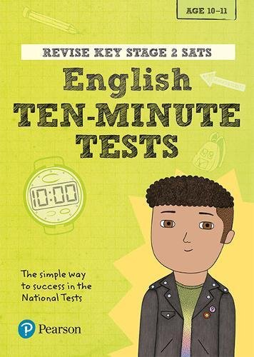 Revise Key Stage 2 SATs English Ten-Minute Tests (Revise KS2 Maths)