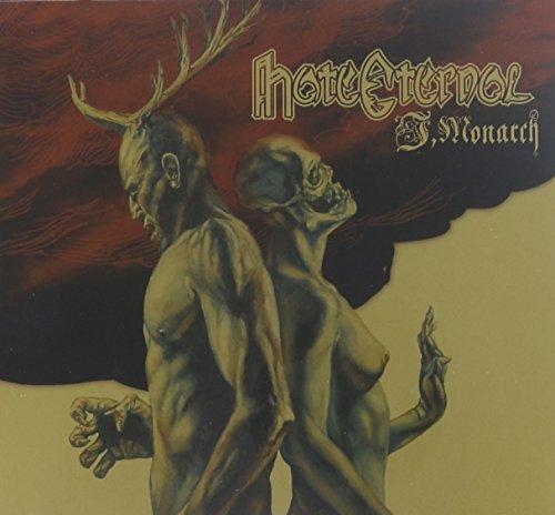 I, Monarch by Hate Eternal (2013-03-05)