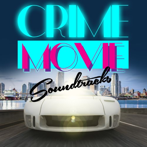 Crime Movie Soundtracks - Gang...