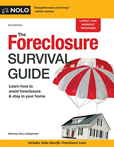 Foreclosure Survival Guide, The: Keep Your House or Walk Away With Money in Your Pocket (English Edition)