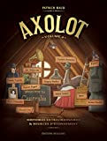 Axolot T04 (French Edition)