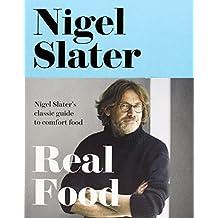 Real Food by Nigel Slater (2014-09-25)