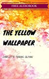 Image de The Yellow Wallpaper: By Charlotte Perkins Gilman : Illustrated (Engli