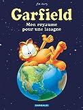 Garfield - tome 6 - Mon royaume pour une lasagne ...