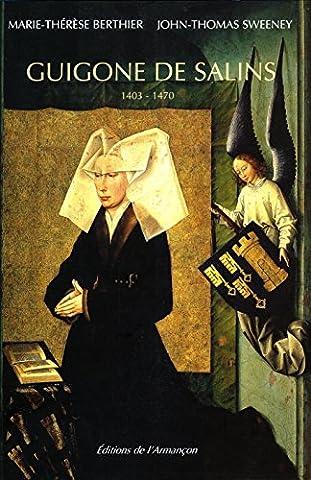 Guigone De Salins - Guigone de Salins, 1403-1470 : Une femme