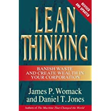 Lean Thinking: Banish Waste and Create Wealth in Your Corporation (English Edition)